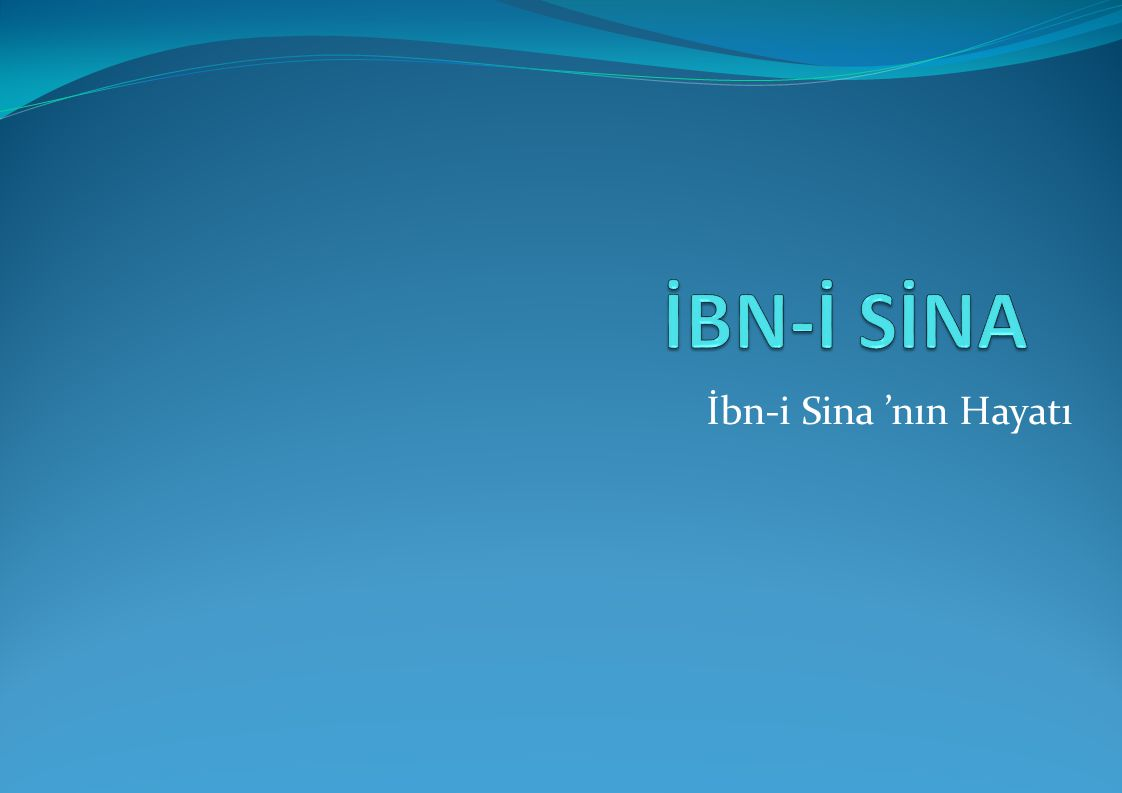 İbn-i Sina 'nın Hayatı