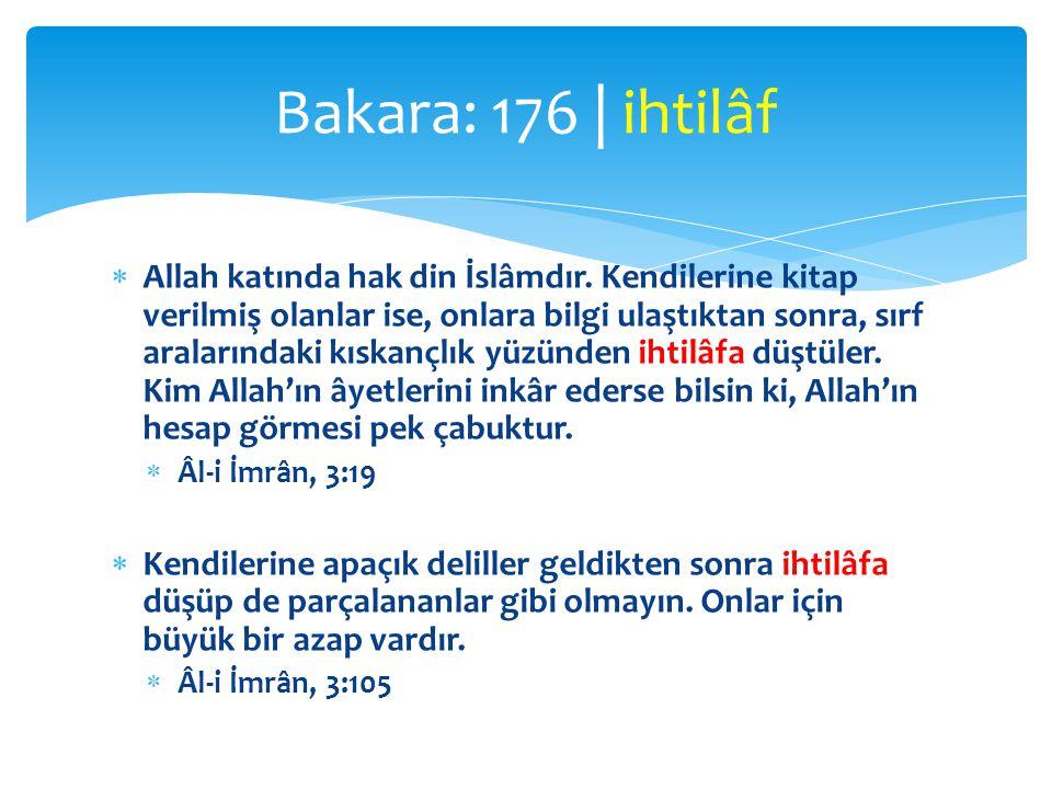  Allah katında hak din İslâmdır. Kendilerine kitap verilmiş olanlar ise, onlara bilgi ulaştıktan sonra, sırf aralarındaki kıskançlık yüzünden ihtilâf