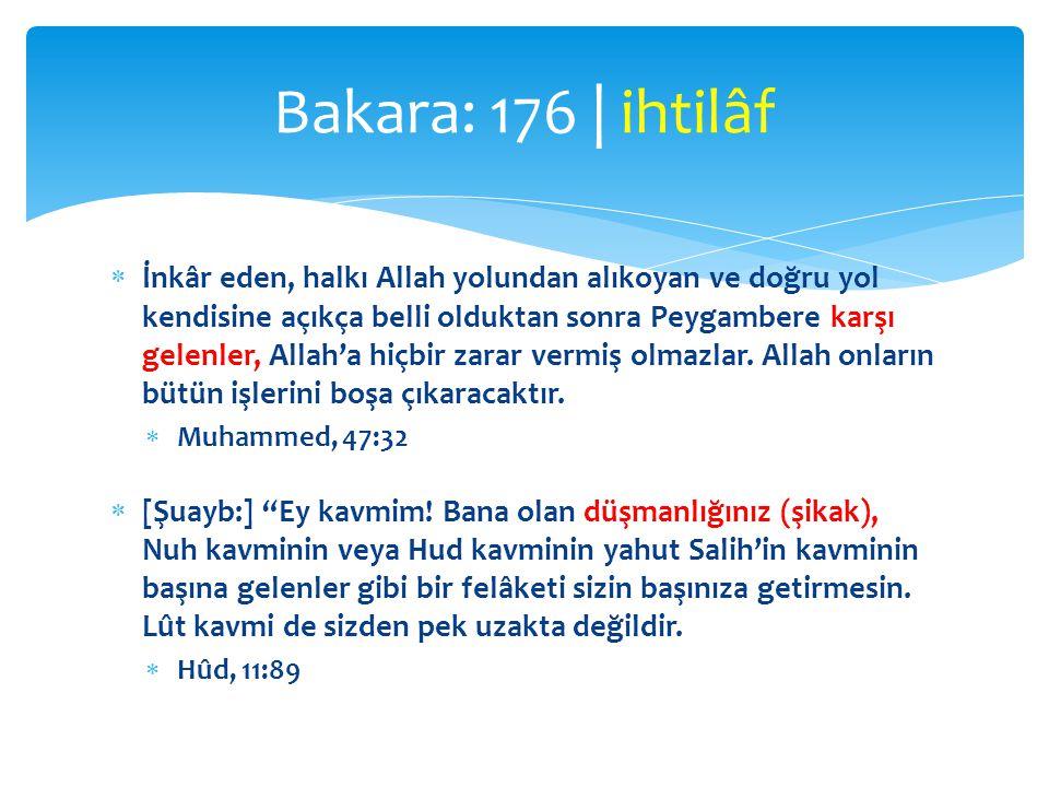  İnkâr eden, halkı Allah yolundan alıkoyan ve doğru yol kendisine açıkça belli olduktan sonra Peygambere karşı gelenler, Allah'a hiçbir zarar vermiş