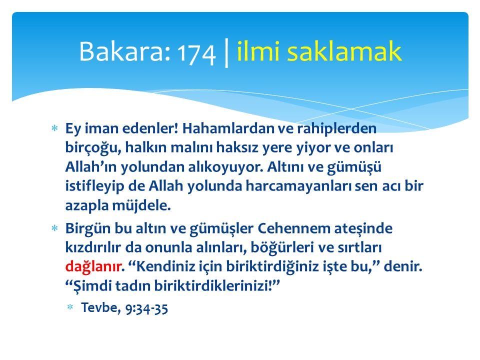  Ey iman edenler! Hahamlardan ve rahiplerden birçoğu, halkın malını haksız yere yiyor ve onları Allah'ın yolundan alıkoyuyor. Altını ve gümüşü istifl