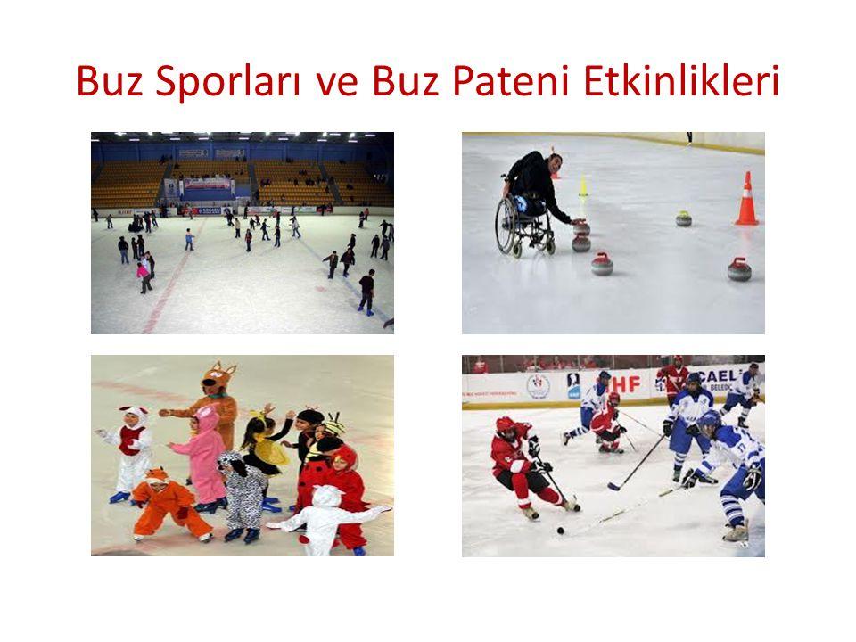 Buz Sporları ve Buz Pateni Etkinlikleri