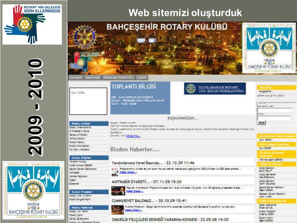 2009 - 2010 Web sitemizi oluşturduk
