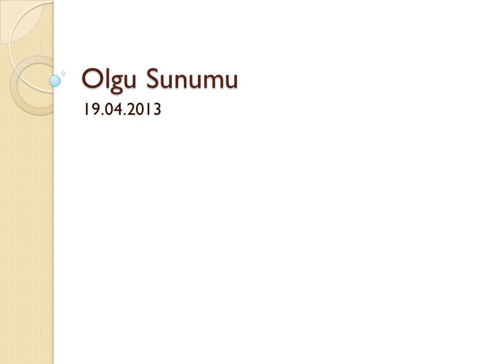 Olgu Sunumu 19.04.2013