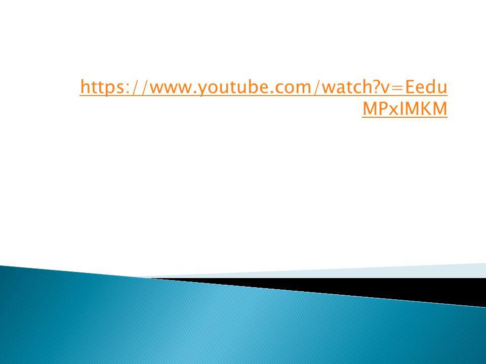 https://www.youtube.com/watch?v=Eedu MPxIMKM