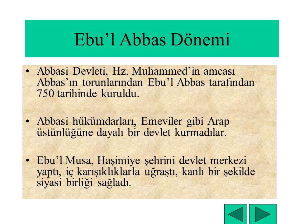 Ebu'l Abbas Dönemi Abbasi Devleti, Hz.