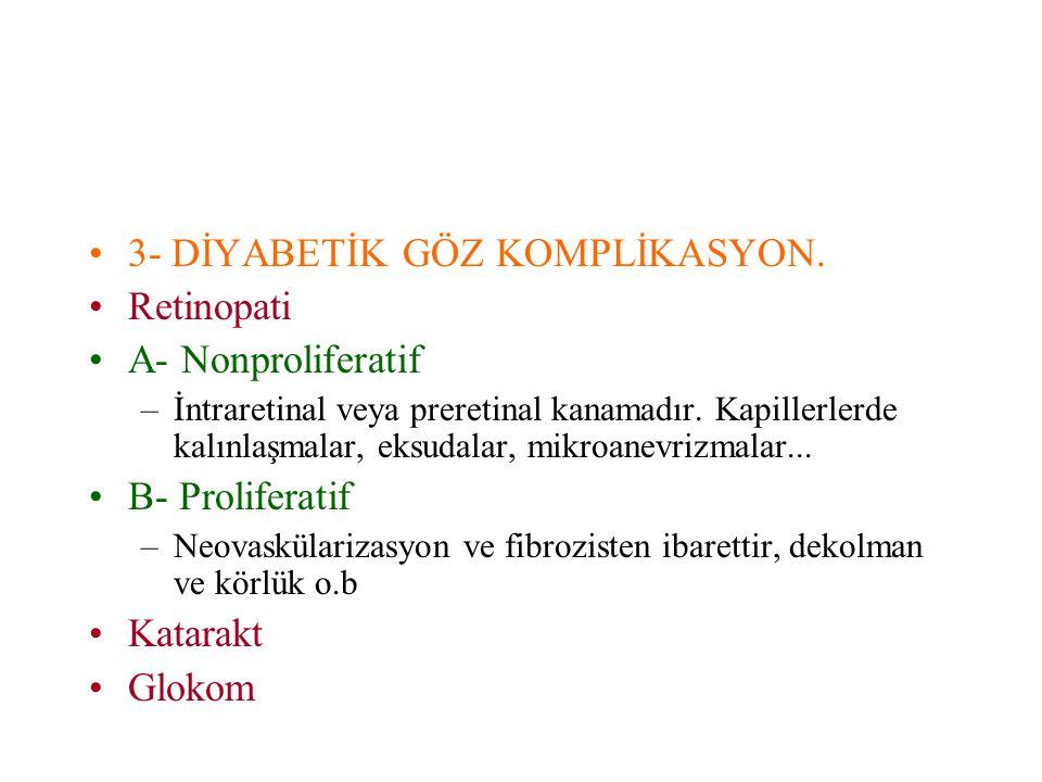 3- DİYABETİK GÖZ KOMPLİKASYON.