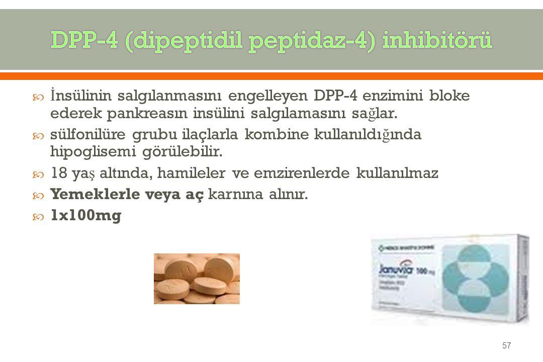  İ nsülinin salgılanmasını engelleyen DPP-4 enzimini bloke ederek pankreasın insülini salgılamasını sa ğ lar.