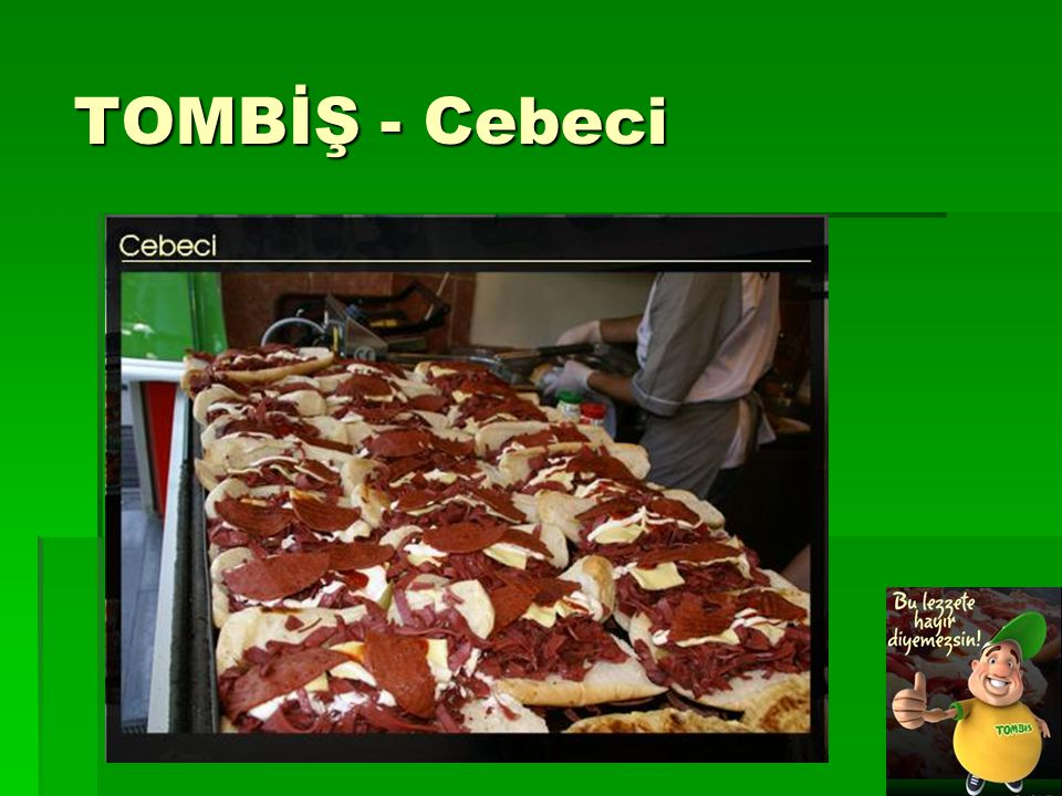 TOMBİŞ - Cebeci