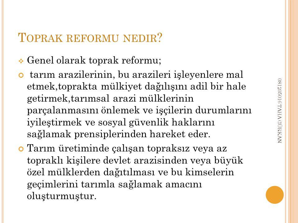 T OPRAK REFORMU NEDIR .