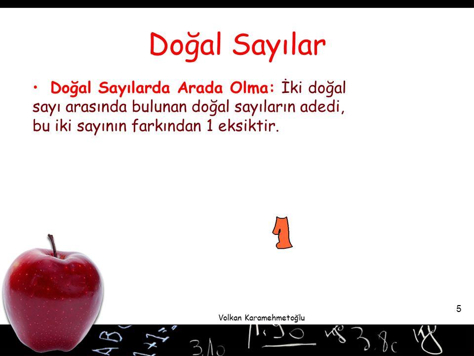Volkan Karamehmetoğlu 6 Soru: 15 ile 25 arasında kaç doğal sayı vardır.