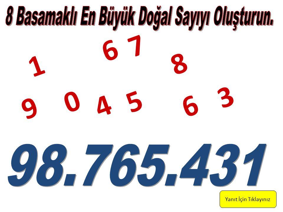 Yanıt İçin Tıklayınız 1 7 6 0 9 4 5 6 3 8