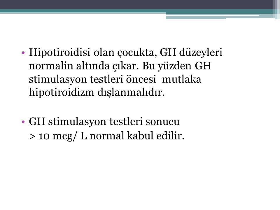 Hipotiroidisi olan çocukta, GH düzeyleri normalin altında çıkar. Bu yüzden GH stimulasyon testleri öncesi mutlaka hipotiroidizm dışlanmalıdır. GH stim