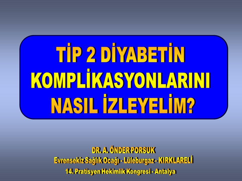 NÖROPATİ Periferik PolinöropatiPeriferik Polinöropati a) Distal polinöropati b) Fokal nöropatiler Otonom NöropatiOtonom Nöropati