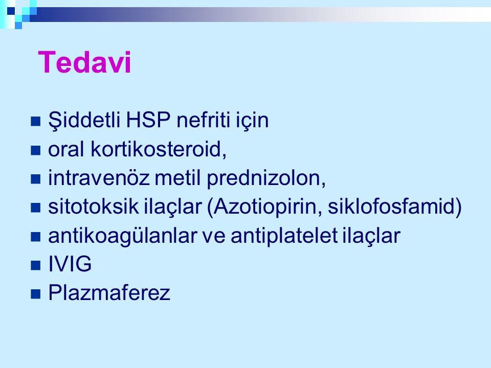 Tedavi Şiddetli HSP nefriti için oral kortikosteroid, intravenöz metil prednizolon, sitotoksik ilaçlar (Azotiopirin, siklofosfamid) antikoagülanlar ve