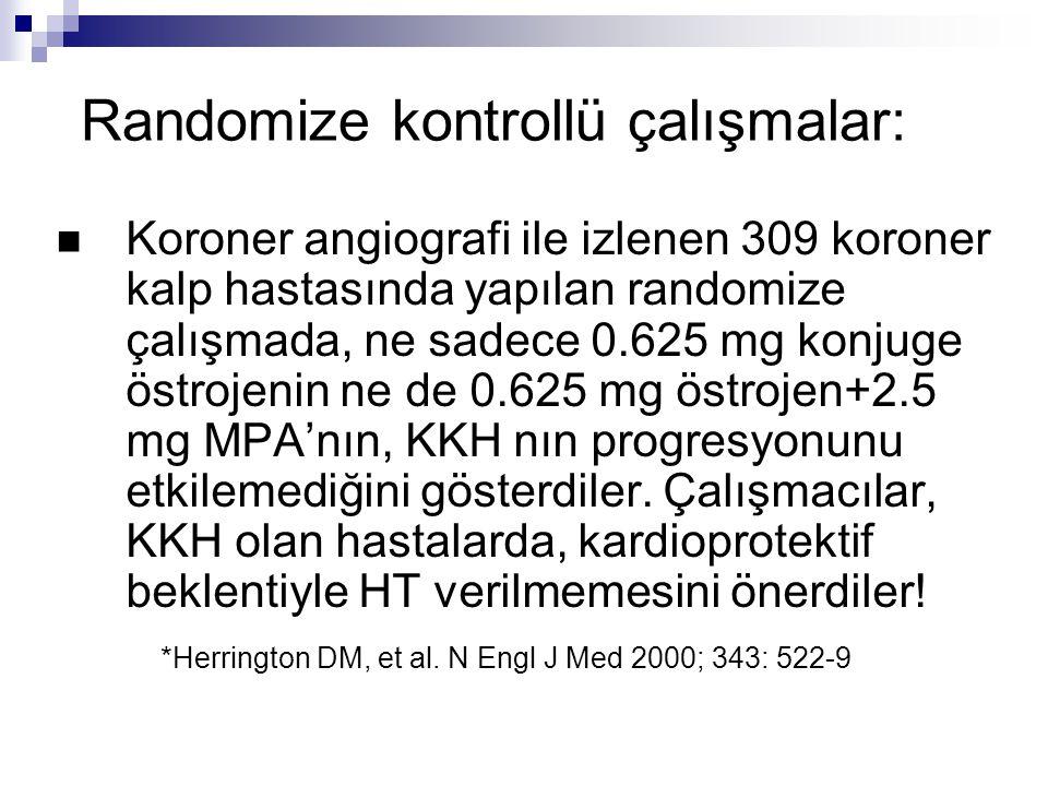 Randomize kontrollü çalışmalar: Koroner angiografi ile izlenen 309 koroner kalp hastasında yapılan randomize çalışmada, ne sadece 0.625 mg konjuge öst