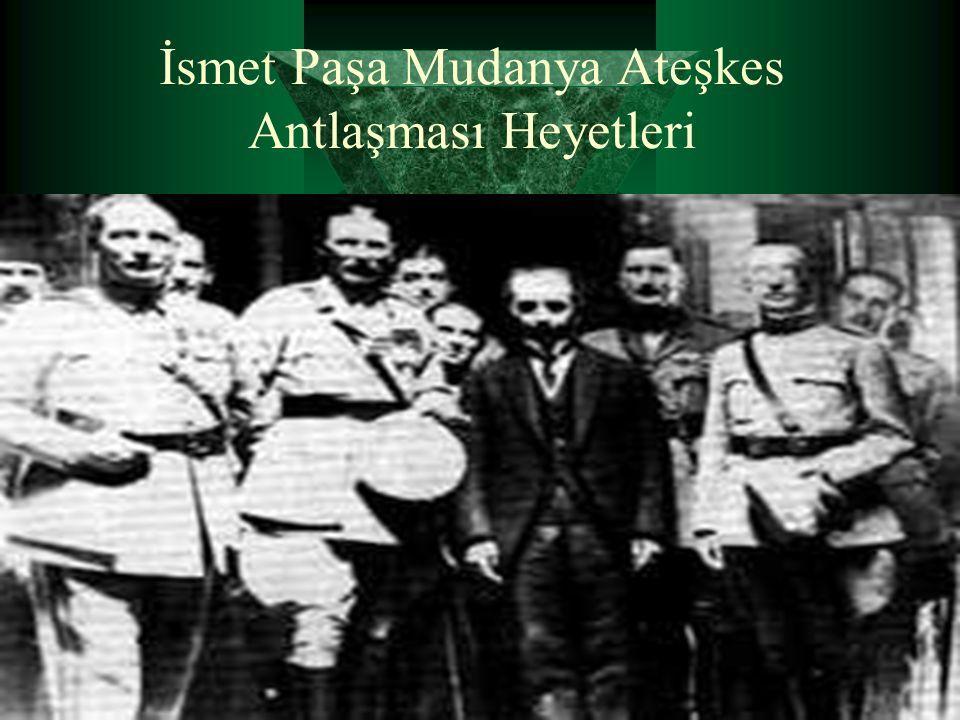 İsmet Paşa Mudanya Ateşkes Antlaşması Heyetleri