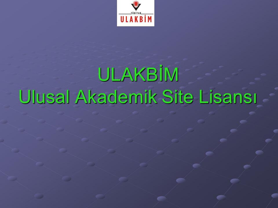 ULAKBİM Ulusal Akademik Site Lisansı
