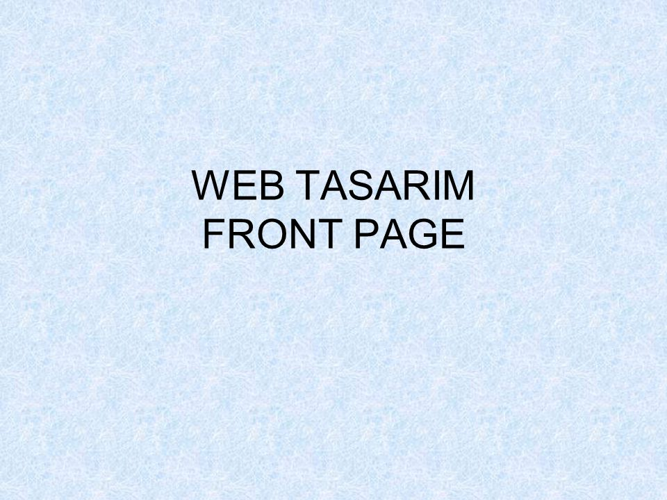 WEB TASARIM FRONT PAGE