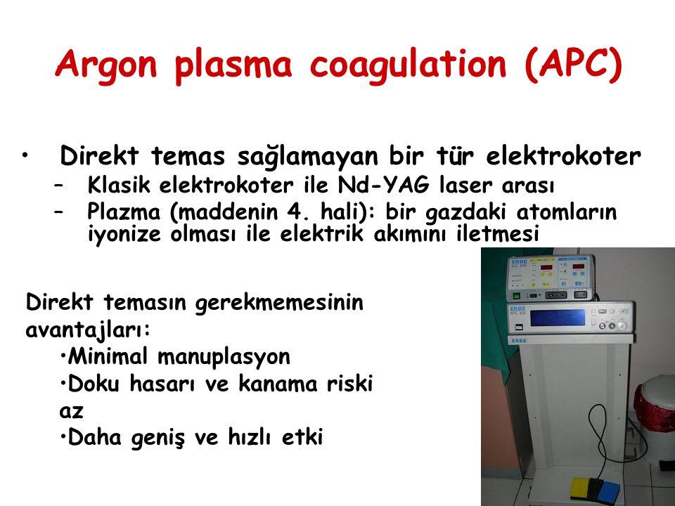 Argon plasma coagulation (APC) Direkt temas sağlamayan bir tür elektrokoter –Klasik elektrokoter ile Nd-YAG laser arası –Plazma (maddenin 4. hali): bi