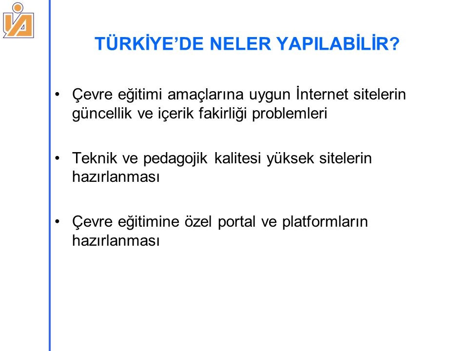 TÜRKİYE'DE NELER YAPILABİLİR.