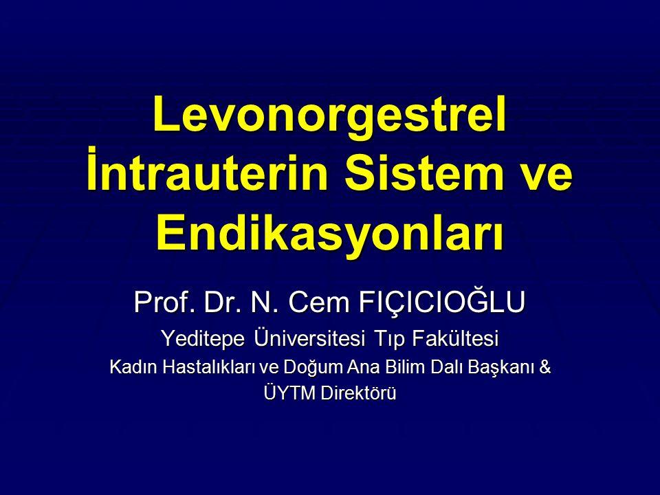 Endometriozis Semptomatik endometriozis tedavisinde lokal salınan LNG kullanımının teorik avantajları:  Endometriyal glandular atrofinin indüklenmesi  Stromada yaygın dezidual transformasyon  Endometriyal hücre proliferasyonunun down- regülasyonu  Apoptotik aktivitenin indüklenmesi  Antiinflammatuar ve immünomodüler etkileri The ESHRE Capri Workshop Group, Hum Rep Update,14, 197–208, 2008 Grimes DA et al., Contraception, 75: S55-59; 2007