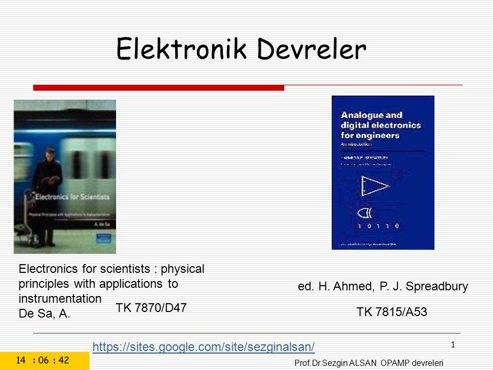 Prof.Dr.Sezgin ALSAN OPAMP devreleri 62 Single Chip Circuit for Multiplication Operation