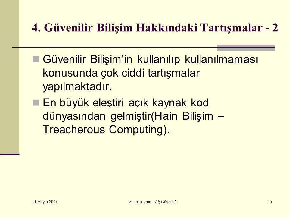 11 Mayıs 2007 Metin Toyran - Ağ Güvenliği15 4.