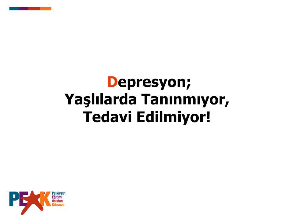 Depresyon; Yaşlılarda Tanınmıyor, Tedavi Edilmiyor!