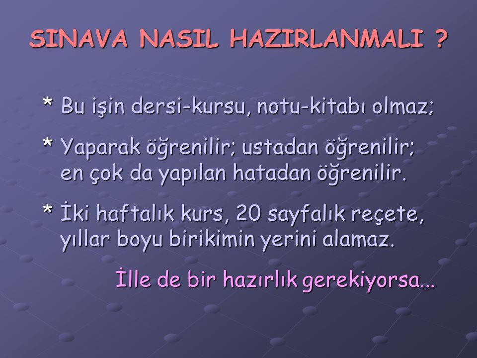 SINAVA NASIL HAZIRLANMALI .