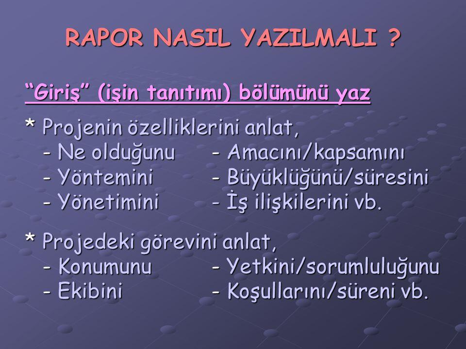 RAPOR NASIL YAZILMALI .