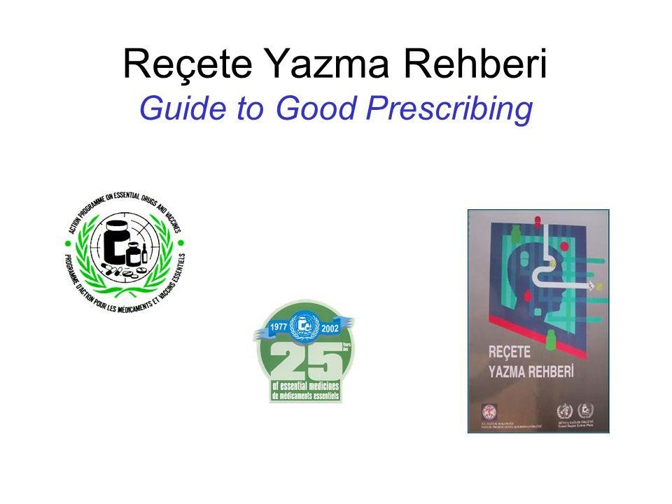 Reçete Yazma Rehberi Guide to Good Prescribing
