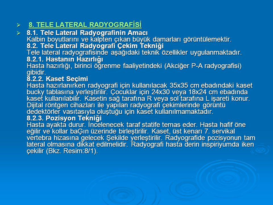  8.TELE LATERAL RADYOGRAFİSİ 8. TELE LATERAL RADYOGRAFİSİ8.