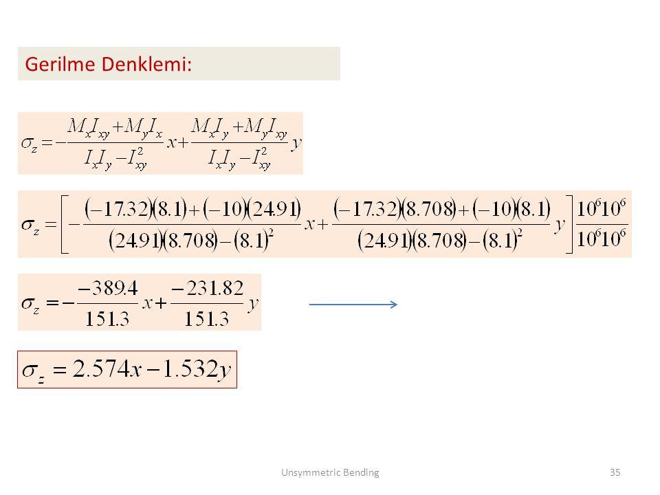Gerilme Denklemi: Unsymmetric Bending35