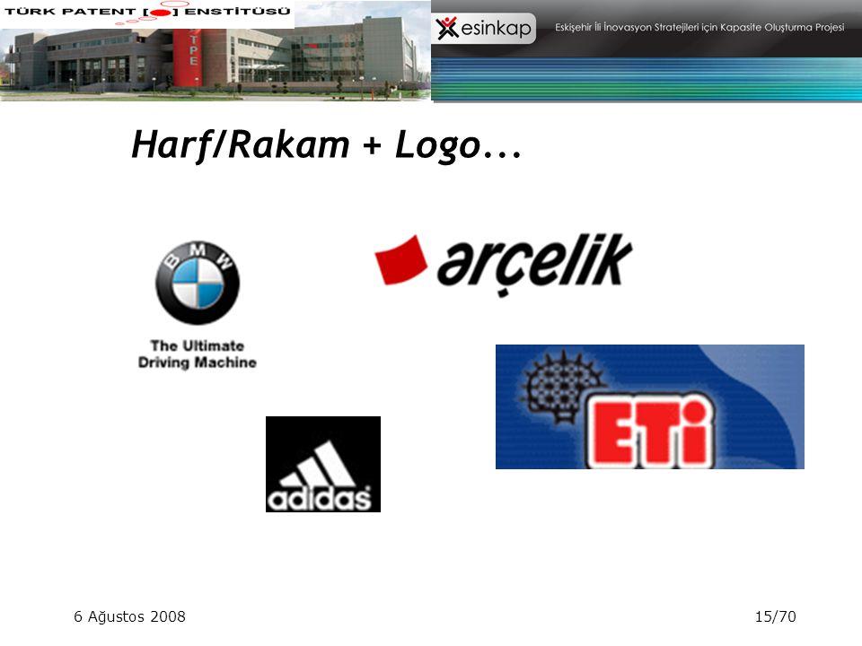 6 Ağustos 200815/70 Harf/Rakam + Logo...