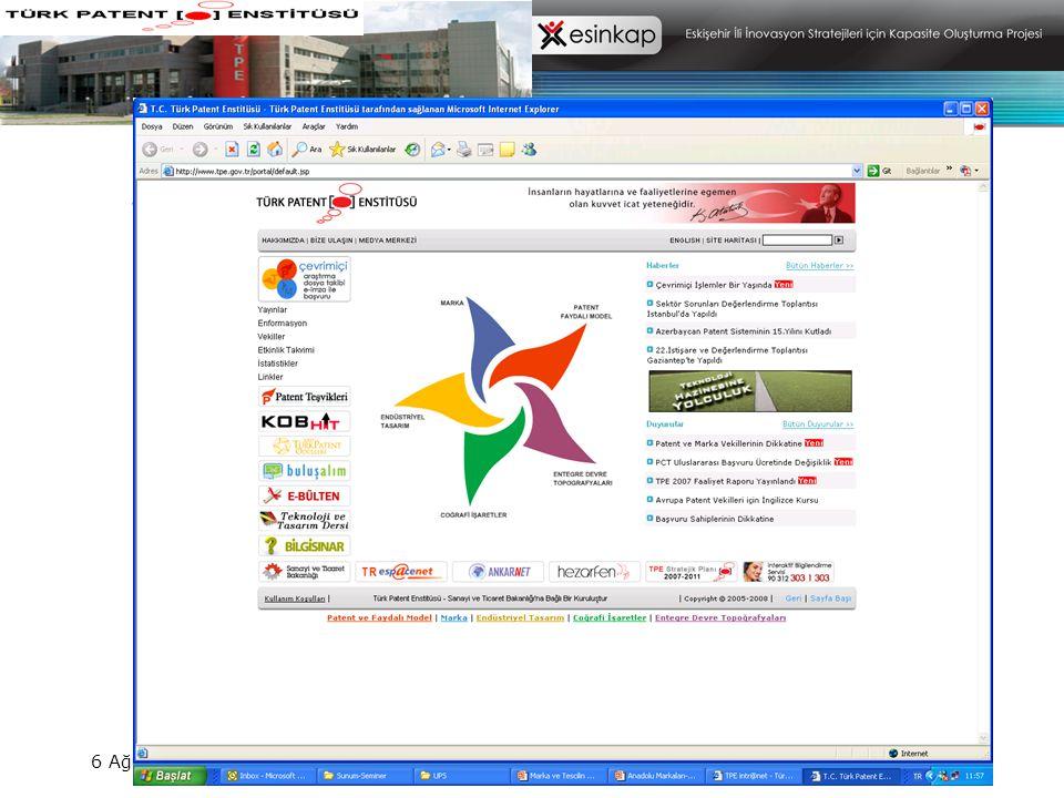 6 Ağustos 200861/70 İnternetten Başvuru - Araştırma- Dosya Takibi MARKA PATENT TASARIM