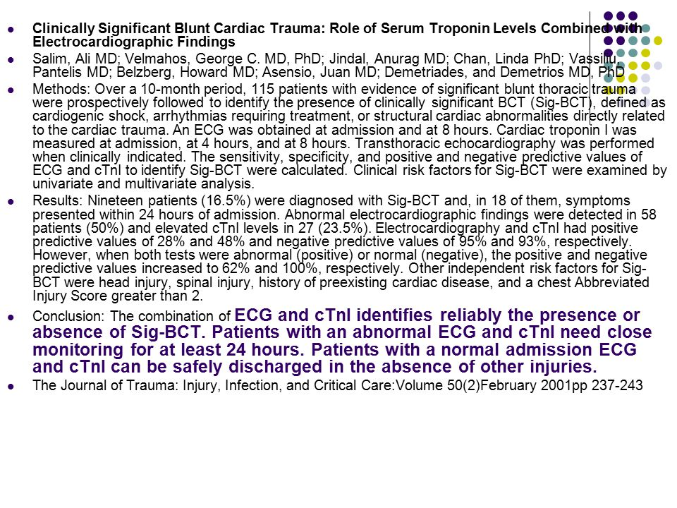 Clinically Significant Blunt Cardiac Trauma: Role of Serum Troponin Levels Combined with Electrocardiographic Findings Salim, Ali MD; Velmahos, George C.