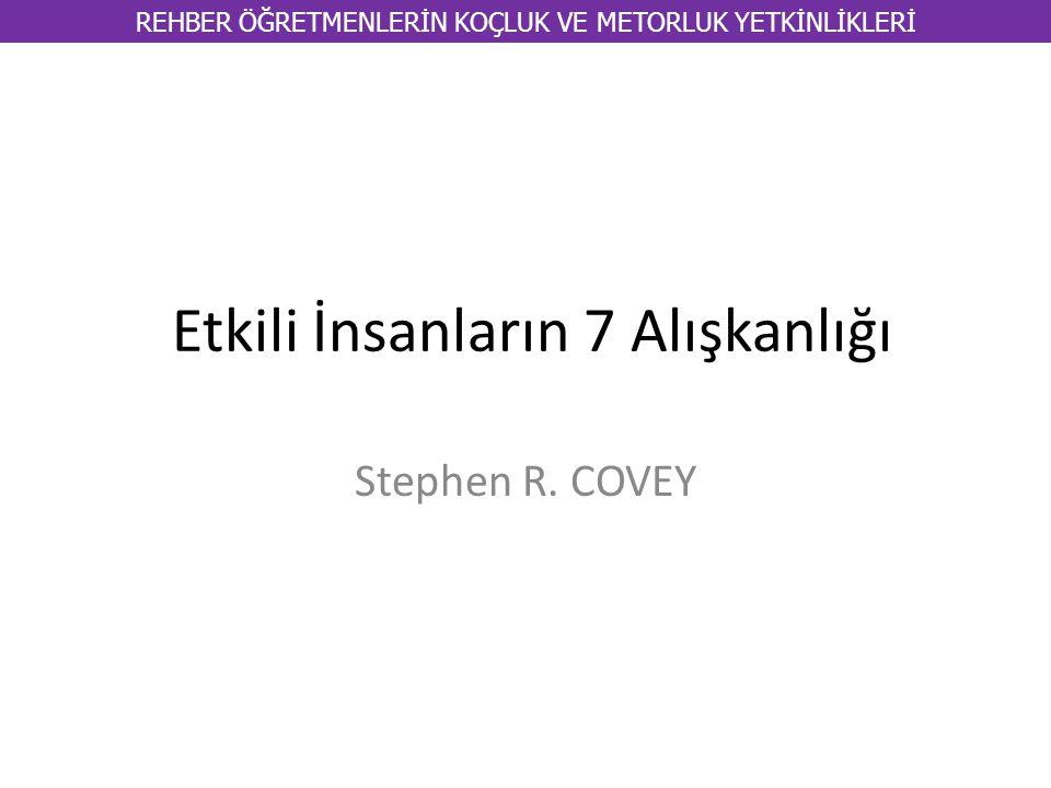 Etkili İnsanların 7 Alışkanlığı Stephen R.