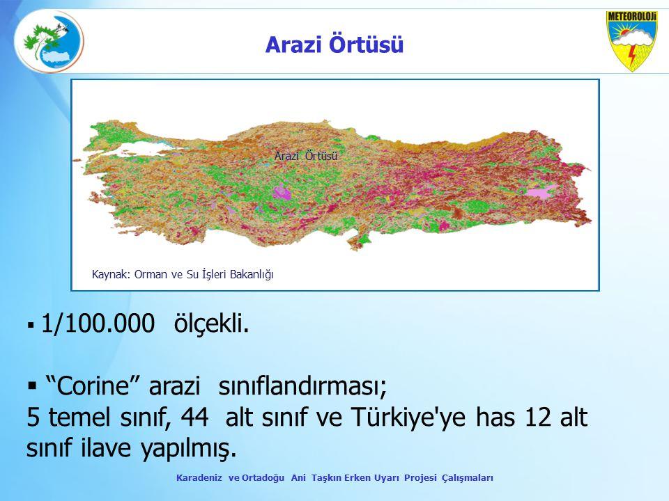 """Arazi Örtüsü Kaynak: Orman ve Su İşleri Bakanlığı  1/100.000 ölçekli.  """"Corine"""" arazi sınıflandırması; 5 temel sınıf, 44 alt sınıf ve Türkiye'ye has"""