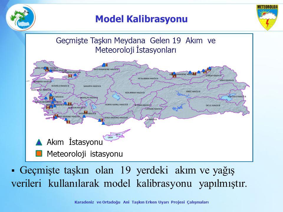  Geçmişte taşkın olan 19 yerdeki akım ve yağış verileri kullanılarak model kalibrasyonu yapılmıştır. Geçmişte Taşkın Meydana Gelen 19 Akım ve Meteoro