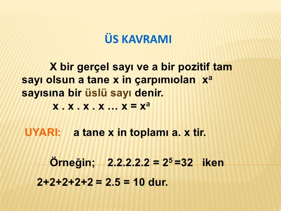 ÖRNEK SORULAR: 1.5 4x-2 = 25 x+2 olduğuna göre, x kaçtır.