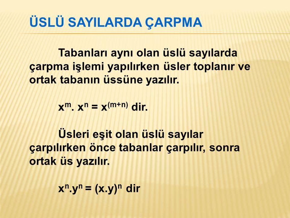 ÇÖZÜM: 5 4x-2 = 25 x+2 → 5 4x-2 = 5 2(x+2) → 4x-2 =2(x+2) →4x-2 = 2x+4 →4x-2x = 4+2 →2x = 6 →x = 3 GERİ