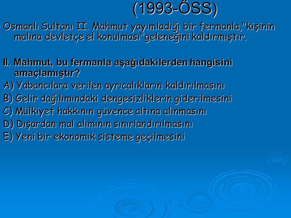 (1993-ÖSS) Osmanlı Sultanı II.