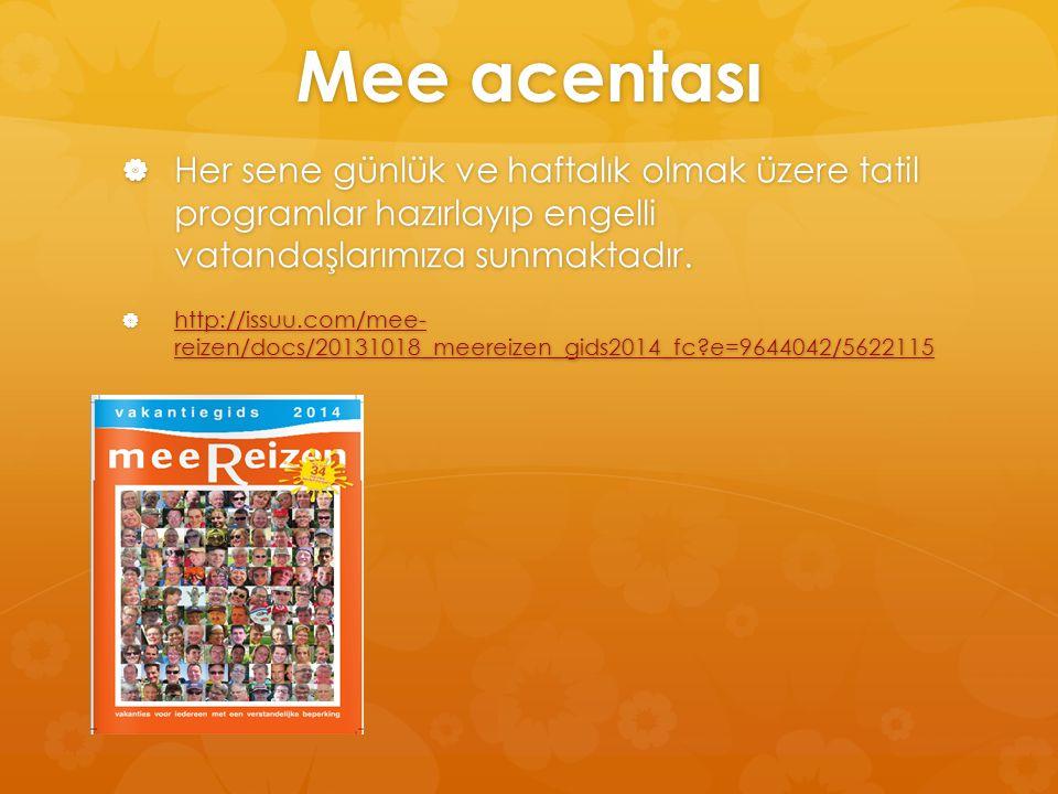  Her sene günlük ve haftalık olmak üzere tatil programlar hazırlayıp engelli vatandaşlarımıza sunmaktadır.  http://issuu.com/mee- reizen/docs/201310