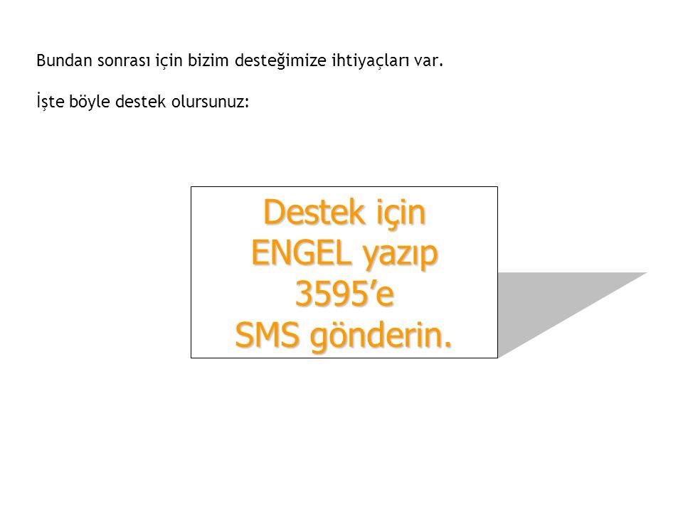 Her SMS, 6 YTL lik katkı sağlayacak ve Dumlupınar'daki ilk 400 kişilik Koza Bakımevi nin kurulmasında değerlendirilecek.