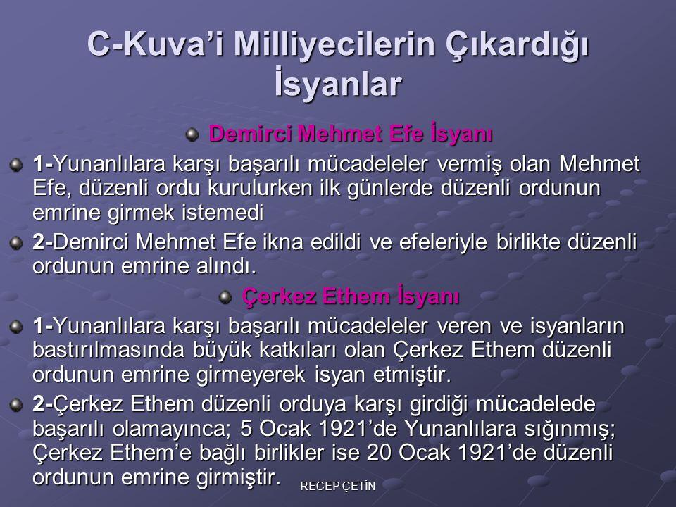 D-Azınlıkların Çıkardığı İsyanlar Sebepleri: 1-Osmanlı'dan toprak koparma düşüncesi 2-Emellerinin olduğu bölgelerde çoğunluk olma düşüncesi ile, Türk milletini yıldırarak, bölgeden kaçırma 3-İşlerini kolaylaştırma düşüncesi ile işgallere zemin hazırlama 4-İşgal devletlerinin kışkırtmaları Ermeni isyanları Gümrü ve Ankara Antlaşmaları ile bitirilirken; Karadeniz'deki Rum isyanları Şubat 1923'e kadar devam etti.