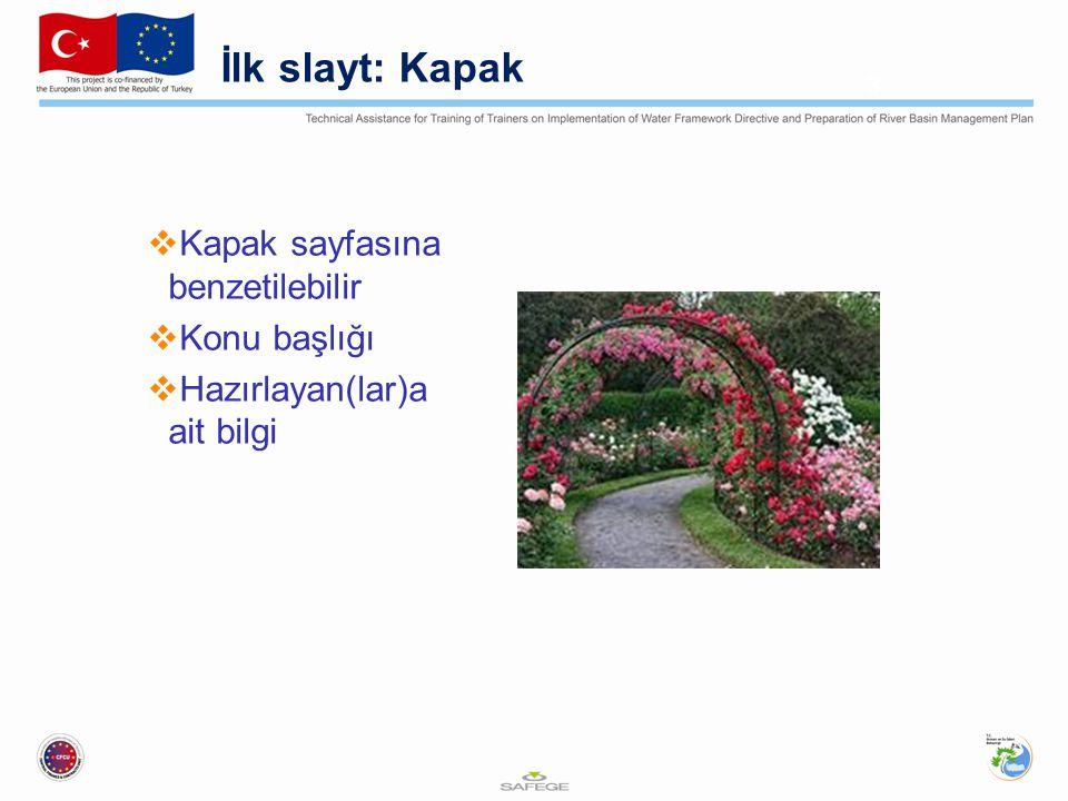 İlk slayt: Kapak  Kapak sayfasına benzetilebilir  Konu başlığı  Hazırlayan(lar)a ait bilgi 3