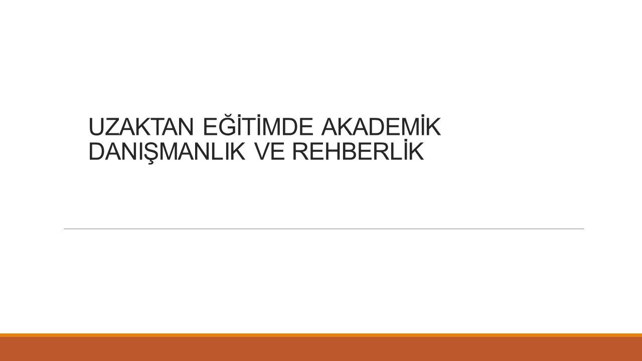 AKADEMİK DANIŞMADA KULLANILABİLECEK BAZI TEKNİKLER 3.