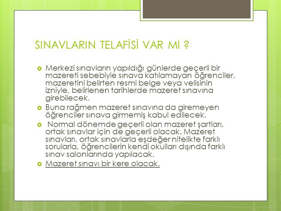 SINAVLARIN TELAFİSİ VAR MI .