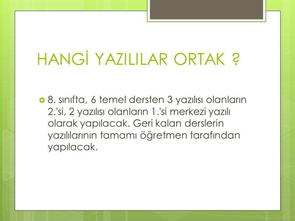 HANGİ YAZILILAR ORTAK . 8.
