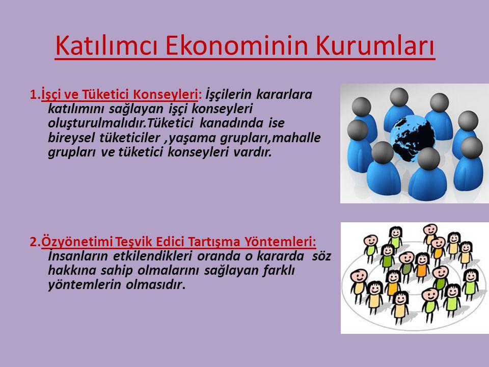 4)Özyönetim:İnsanların kararlar üzerinde ;o kararlardan etkilendikleri oranda söz hakkına sahip olmalarıdır. 5)Sınıfsızlık:Sınıf hakimiyeti ve yönetic